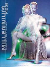 Millennium Mode : Fashion Forecasts by 40 Top Designers by Trudy Schlachter a...