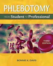 Phlebotomy: From Student to Professional (Medical Lab Technician Solutions to E