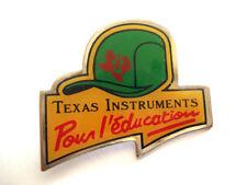 PINS CASQUETTE TEXAS INSTRUMENTS POUR L'EDUCATION CAP