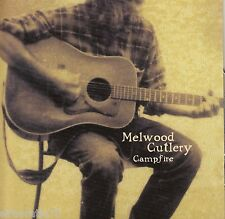 MELWOOD CUTLERY Campfire CD - NEW