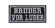 Bruder vor Luder Patch Aufnäher Badge Biker Heavy Rocker Bügelbild Kutte Motor
