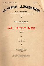 LA PETITE ILLUSTRATION N° 688 - SA DESTINEE T3, par Gaston CHERAU - 1934