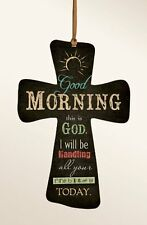 """GOOD MORNING, THIS IS GOD... Wooden Cross on Hanging Ribbon, 4"""" x 6"""""""