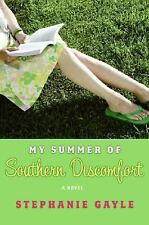 My Summer of Southern Discomfort by Stephanie Gayle Hardcover HCDJ Good