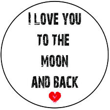 "Love Quote Round 8"" Icing Cake Topper Decoration - I Love You To The Moon & Back"