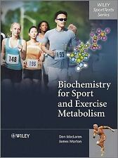 Biochemistry for Sport and Exercise Metabolism (Wiley SportTexts), MacLaren, Don