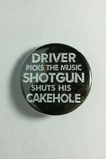 "SUPERNATURAL DRIVER PICKS MUSIC SHOTGUN CAKEHOLE TV SM 1.25"" PINBACK BUTTON PIN"