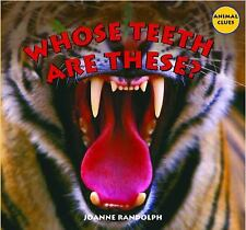 Whose Teeth Are These? (Animal Clues)-ExLibrary