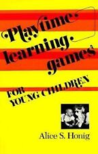 Playtime Learning Games for Young Children by Alice S. Honig (1982, Paperback)
