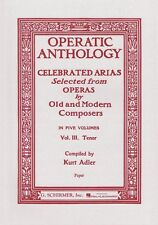 Operatic Anthology Volume 3 Tenor and Piano Vocal Collection NEW 050325850
