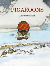 Pigaroons, Arthur Geisert, Good Book