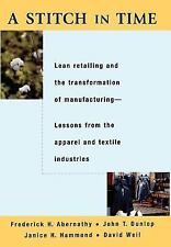 A Stitch in Time: Lean Retailing and the Transformation of Manufacturing--Lesson