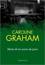 Morte di un uomo da poco. Giallo di Caroline Graham - Ed. Baldini & Castoldi