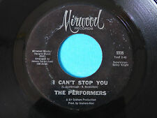 """ORIGINAL NORTHERN SOUL MONSTER R&B 7"""" RECORD I CAN'T STOP YOU PERFORMERS MIRWOOD"""