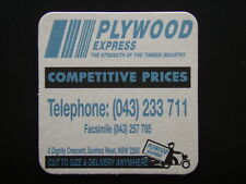 PLYWOOD EXPRESS 8 DIGNITY CRES GOSFORD WEST 043 233711 COASTER