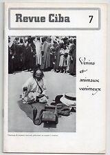 REVUE CIBA N°7 VENINS ET ANIMAUX VENIMEUX 1940 MEDECINE SERPENTS SALAMANDRE
