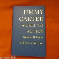 JIMMY CARTER SIGNED A CALL TO ACTION:WOMEN,RELIGION,VIOLENCE&POWER HC 1ST/1ST