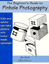 The Beginner's Guide to Pinhole Photography-ExLibrary
