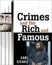 Crimes and the Rich and Famous Sifakis, Carl Paperback