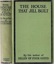 The House that Jill Built by Ethel Holdsworth, 1st edt 1920,  hdbk