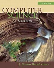 Computer Science : An Overview by J. Glenn Brookshear (2011, Paperback)