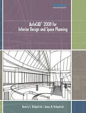 AutoCAD 2008 for Interior Design and Space Planning