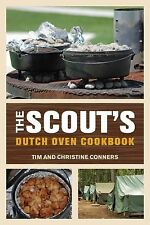 The Scout's Dutch Oven Cookbook by Christine Conners and Tim Conners (2012,...