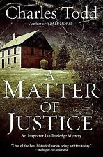 A Matter of Justice by Charles Todd (2009, Hardcover)