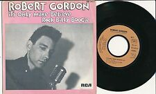 "ROBERT GORDON 45 TOURS 7"" FRANCE IT'S ONLY MAKE BELIEVE"