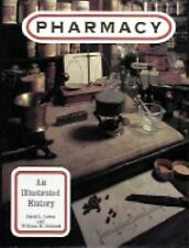 Pharmacy: An Illustrated History-ExLibrary