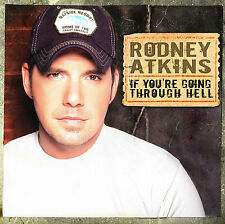 If You're Going Through Hell by Rodney Atkins CD 2006 Country Music Album
