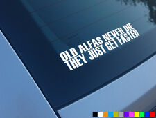 OLD ALFA NEVER DIE THEY JUST GET FASTER FUNNY CAR STICKER DECAL 159 SPIDER GT