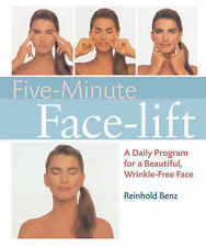 Five-minute Facelift: A Daily Program for a Beautiful, Wrinkle-free Face by...