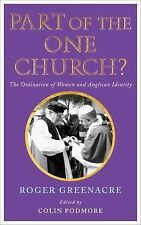 Part of the One Church? : The Ordination of Women and Anglican Identity by...