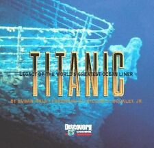 Titanic: Legacy of the World's Greatest Ocean Liner, Wels, Susan, Good Condition