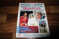 Königliche Romanzen  # 13 -- PRINCESS ANNE u. MARK PHILLIPS
