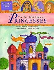The Barefoot Book Of Princesses PB w CD (Barefoot Books), Caitlin Matthews, Good