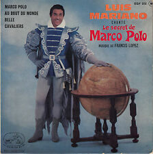 45TRS VINYL 7''/ FRENCH EP LUIS MARIANO / MARCO POLO / FRANCIS LOPEZ
