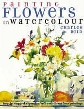 Book Painting Flowers in Watercolour by Charles Reid NEW
