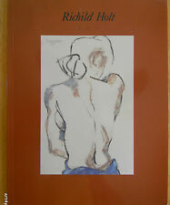 Richild Holt 1988-1990 paintings & drawings softcover book 1991
