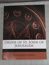 Order of St. John of Jerusalem by Porter, Whitworth [Paperback]