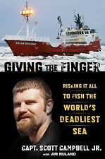 Giving the Finger: Risking It All To Fish The World's Deadliest Sea