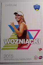 CAROLINE WOZNIACKI 5X7 2015 ATP WESTERN & SOUTHERN TENNIS TOURNAMENT CARD