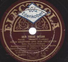 Gerhard Pechner mit Ferdy Kaufmann Orchester 1929 : Der treue Husar  - Marsch