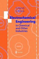 Electrochemical Engineering : Science and Technology in Chemical and Other...