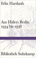 Tausch, Harald - Aus Hitlers Berlin: 1934 bis 1938 (Bibliothek Suhrkamp)
