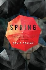 David Szalay - Spring (2012) - Used - Trade Paper (Paperback)