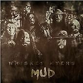 Whiskey Myers - Mud (CD) NEW