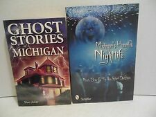 LOT Michigan Haunted Nightlife AND Ghost Stories of MI Hauntings Paranormal LN