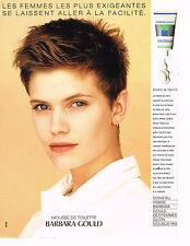 PUBLICITE ADVERTISING 094  1989  BARBARA GOULD  cosmétiques MOUSSE DE TOILETTE